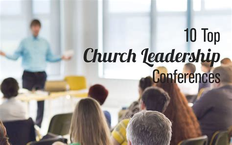 top church leadership conferences  dont
