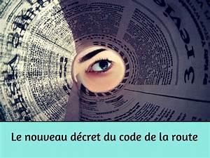 Prix Du Code De La Route 2015 : le nouveau d cret du code de la route ~ Medecine-chirurgie-esthetiques.com Avis de Voitures
