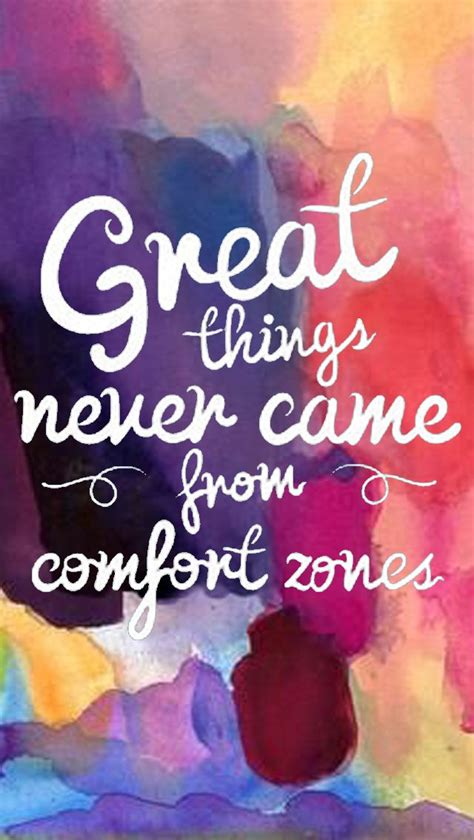 inspirational comfort things never came quotes zone motivational skin care thoughts posters motivation qoutes saying uploaded user scriptures