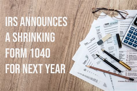 irs solutions irs announces a shrinking form 1040 for
