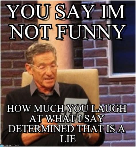 Funny Maury Memes - the gallery for gt maury meme that was a lie