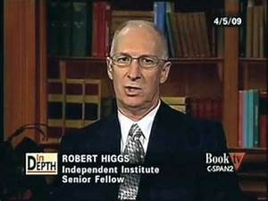 Robert Higgs on C-SPAN2's Book TV, Part 1 of 3 - YouTube