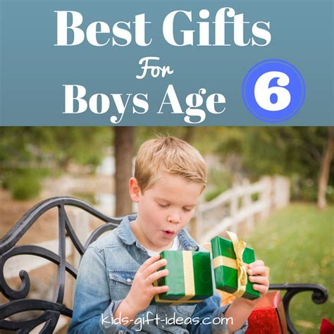 besttop gifts for 6 year old boys 2018 best gifts boys age 6 years will to