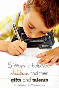 5 Ways to help your children find their gifts and talents
