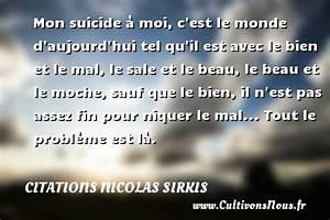 Le Monde Est Beau : mon suicide moi c 39 est le monde d 39 aujourd 39 hui ~ Melissatoandfro.com Idées de Décoration