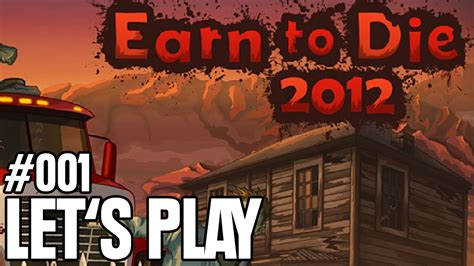 Earn To Die 2012 ᴴᴰ #001 Zombie-killer Nr.1 Let's Play