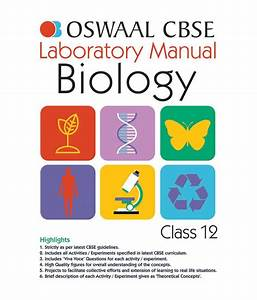 Oswaal Cbse Laboratory Manual For Class 12 Biology  Buy Oswaal Cbse Laboratory Manual For Class