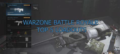 warzone loadouts royale battle dominate warfare modern