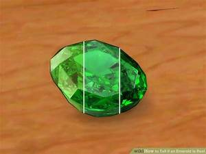 How to Tell if an Emerald Is Real (with Pictures) - wikiHow  Emerald