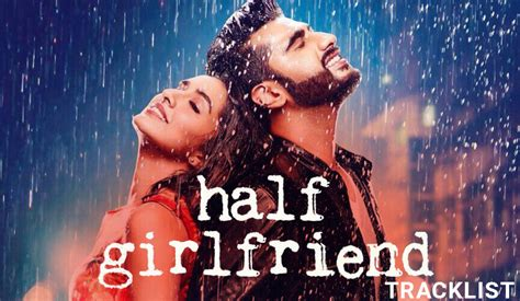 Half Girlfriend Movie Songs Tracklist