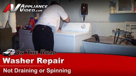 washer repair  draining  spinning repair