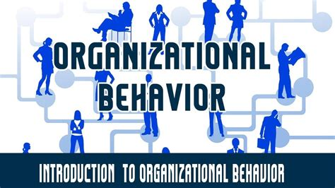 management organizational behavior introduction