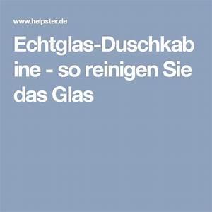 Duschkabine Glas Reinigen Kalk : ber ideen zu duschkabine glas auf pinterest ~ Lizthompson.info Haus und Dekorationen