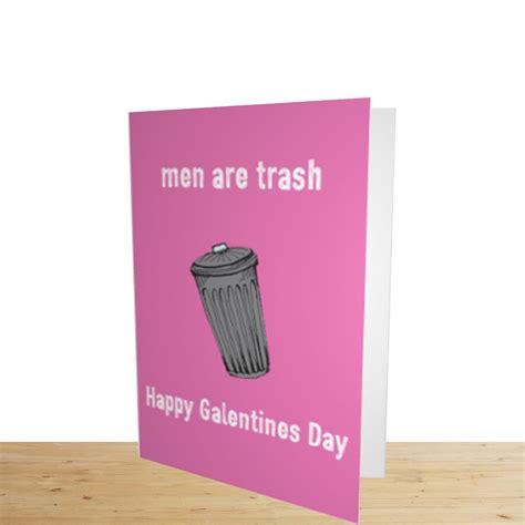 £4.25 Galentine's Day Card; Men are trash Happy Galentines ...