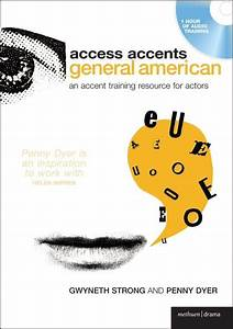 Access Accents: General American: An accent training ...