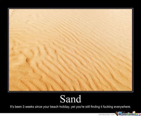 Sand Meme - sand by renatav meme center