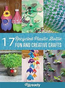 17 DIY Crafts Using Recycled Plastic Bottles DIY Ready