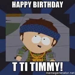 Happy Birthday Timmy South Park Meme