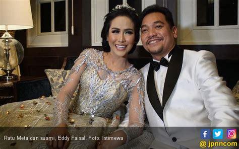 Menikah Lagi Ratu Meta Pengin Jadi Yang Terakhir