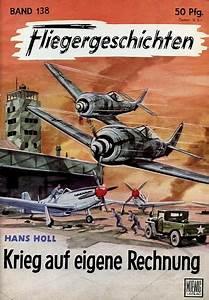 Auf Eigene Rechnung : antiquariat lindbergh fliegergeschichten band 138 krieg auf eigene rechnung ~ Themetempest.com Abrechnung