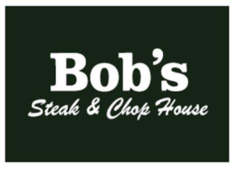 bob s steak chop house bob s steak chop bobssteakinoz