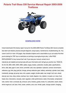 Polaris Trail Boss 330 Service Manual Repair By Wilhelmina