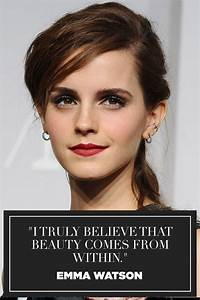 19 Emma Watson ... Emma Watson Beauty Quotes