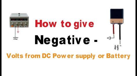 How Give Negative Volts From Power Supply Battery