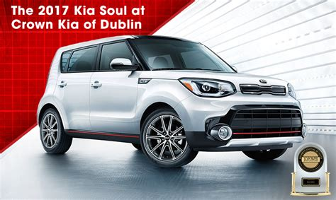 Crown Kia by Why You Should Buy A 2017 Kia Soul In Dublin Near Delaware Oh