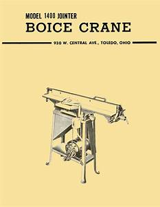 Boice Crane 1400 6 Inch Jointer Owner U0026 39 S Instructions And