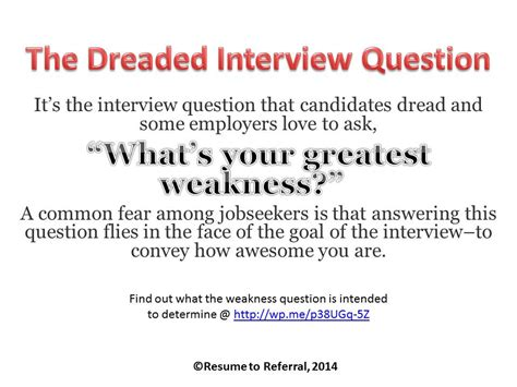 Questions Strengths And Weaknesses Exles by The Dreaded Question