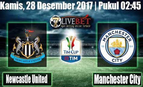 Newcastle United vs Manchester City 28 Desember 2017 Live ...