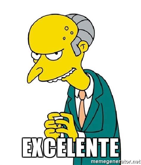 Mr Burns Excellent Meme - excelente mr burns meme meme generator