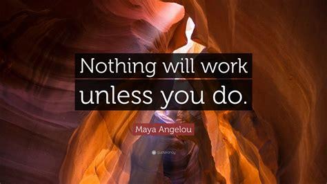 maya angelou quote   work