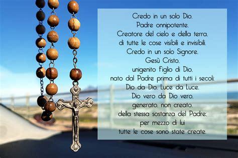 Preghiera Credo Testo by Preghiera Credo Testo Delle Due Versioni Le Preghiere