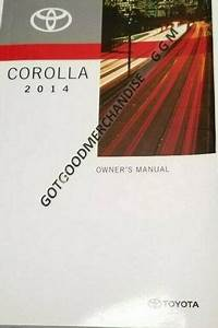 2014 Toyota Corolla Sedan Owners Manual L Le Eco Plus Cvt S Premium Ce I4 1 8l