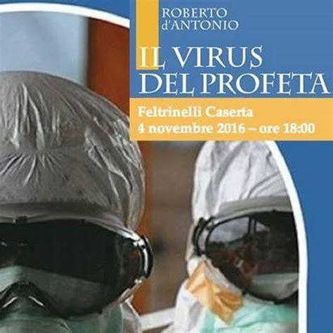 Feltrinelli Libreria by Alla Libreria Feltrinelli Il Virus Profeta Il