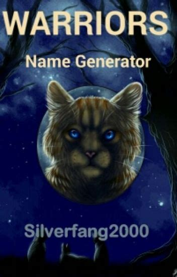 warrior cat  generator book  silverfang wattpad