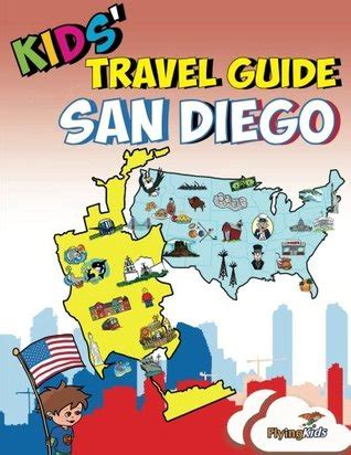 kids travel guide san diego kids enjoy    san diego  fascinating facts fun