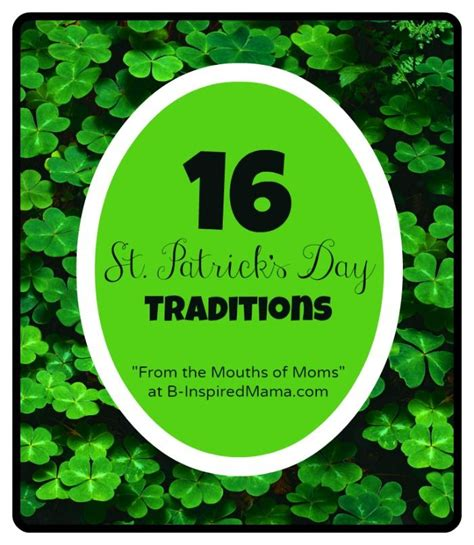 st s day traditions st patrick s day traditions from the mouths of moms