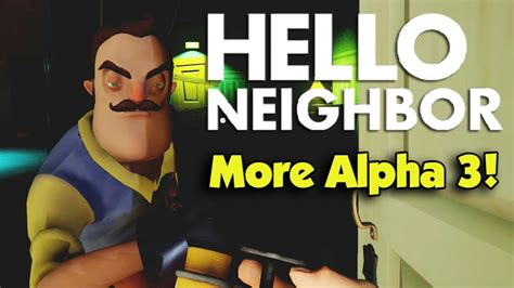 hello neighbor friend edition more alpha 3 with andy