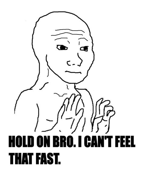 Feels Meme - can t keep up with the feels i know that feel bro know your meme