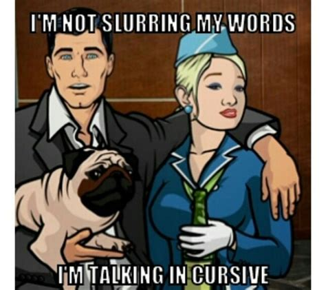Archer Memes - 17 best images about archer on pinterest archer funny archer tv show and burt reynolds