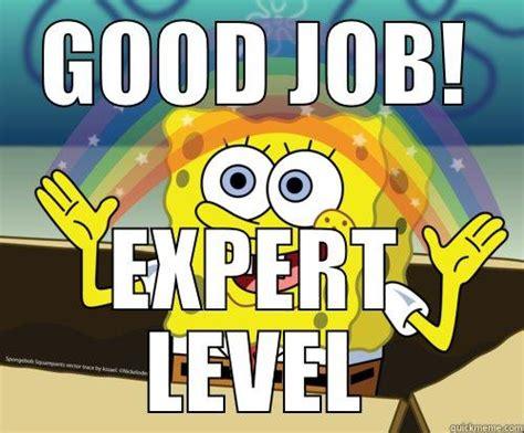Good Job Meme - 20 good job memes that ll make you feel proud sayingimages com