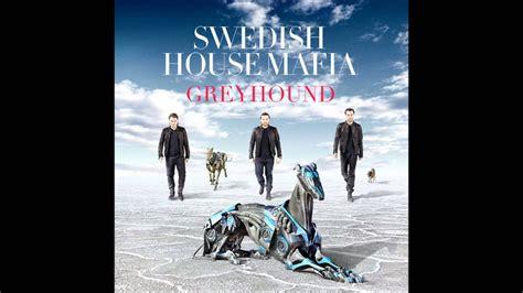 Swedish House Mafia  Greyhound (original Mix)  Youtube