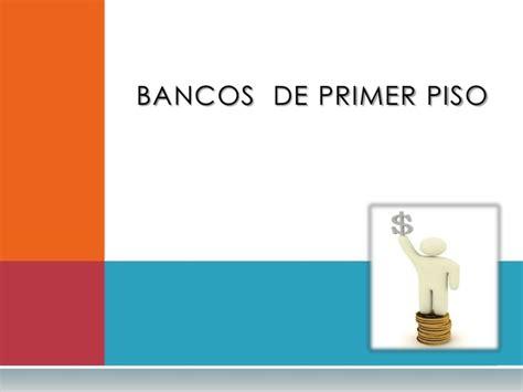 2 Pisos De Bancos En Banca De Primer Piso