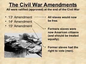 13th 14th 15th Amendments Civil War