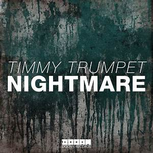 Timmy Trumpet Nightmare Original Mix