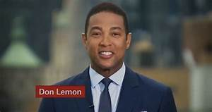 CNN's Don Lemon is painful and insulting to watch (VIDEO).