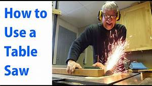 How To Use A Table Saw  Woodworking For Beginners  1